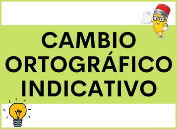 Cambio ortografico indicativo spagnolo