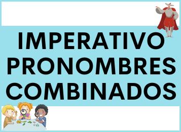 Imperativo pronombres combinados en español
