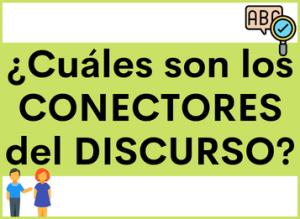 Los Conectores del Discurso en español