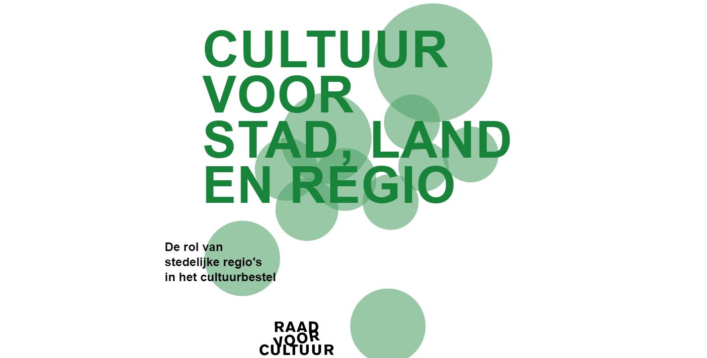 Raad voor Cultuur pleit voor regionale culturele infrastructuur
