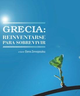 VIERNES, 11 DE MARZO de 2016. 20.30h GRECIA, REINVENTARSE PARA SOBREVIVIR de Elena Zervopoulou ESTRENO