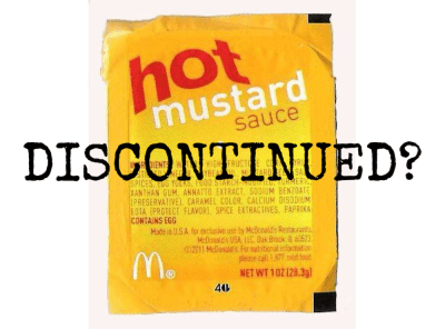 Is McDonald's Hot Mustard Discontinued?