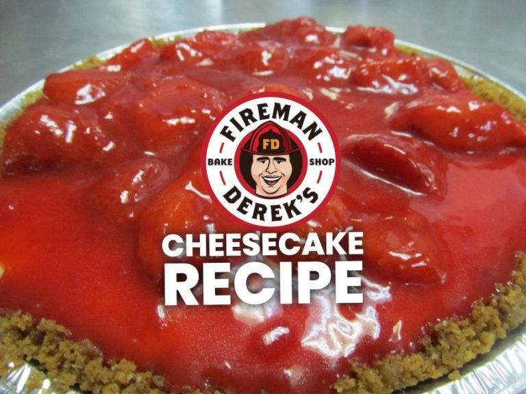 Fireman Derek's New York Style Cheesecake Recipe
