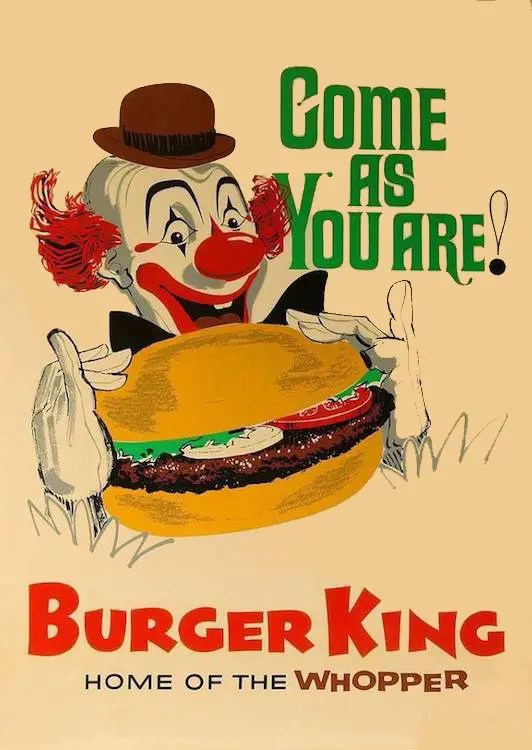 Burger King Come As You Are Poster