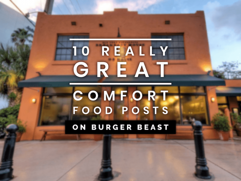 10 Really Great Comfort Food Posts on Burger Beast