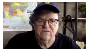 YOU KNOW IT'S ROUGH WHEN THE MOST 'LEFT OF THE LEFT' IS CENSORED: Michael Moore's Film 'Planet of the Humans' Removed From YouTube Due To 'Copyright' Dispute