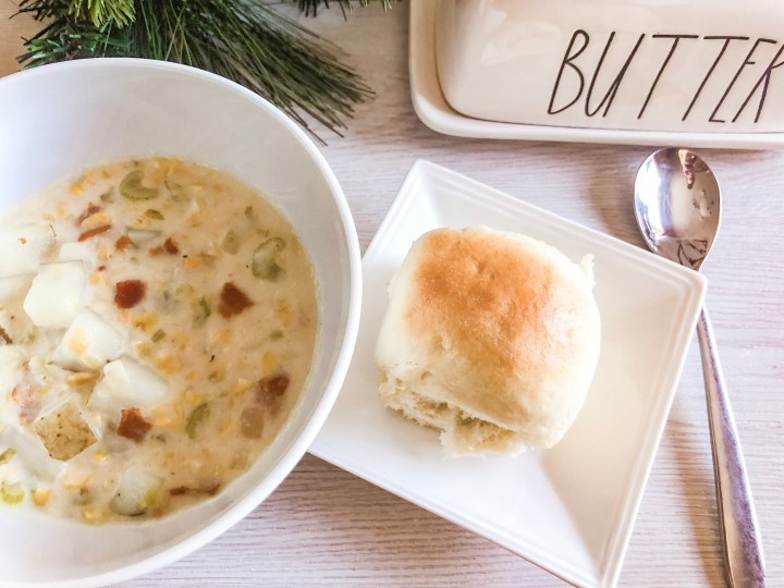 corn chowder and 30 minute dinner rolls