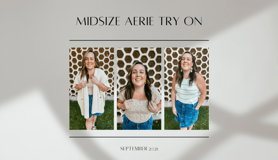 MIDSIZE AERIE TRY ON BURKNCO