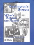 Burlington Streets: What's Behind the Name? $10