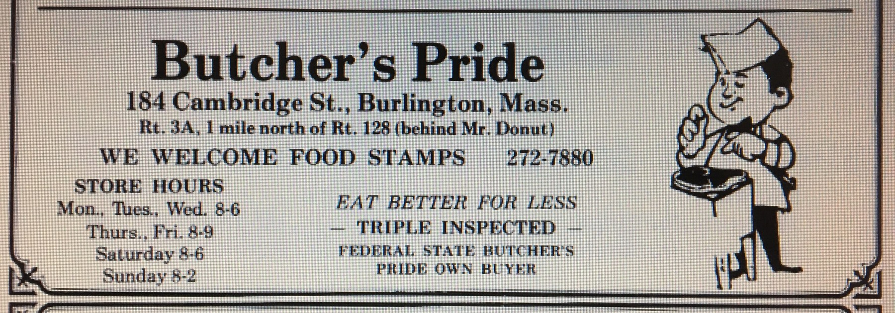 Butcher's Pride, Burlington MA