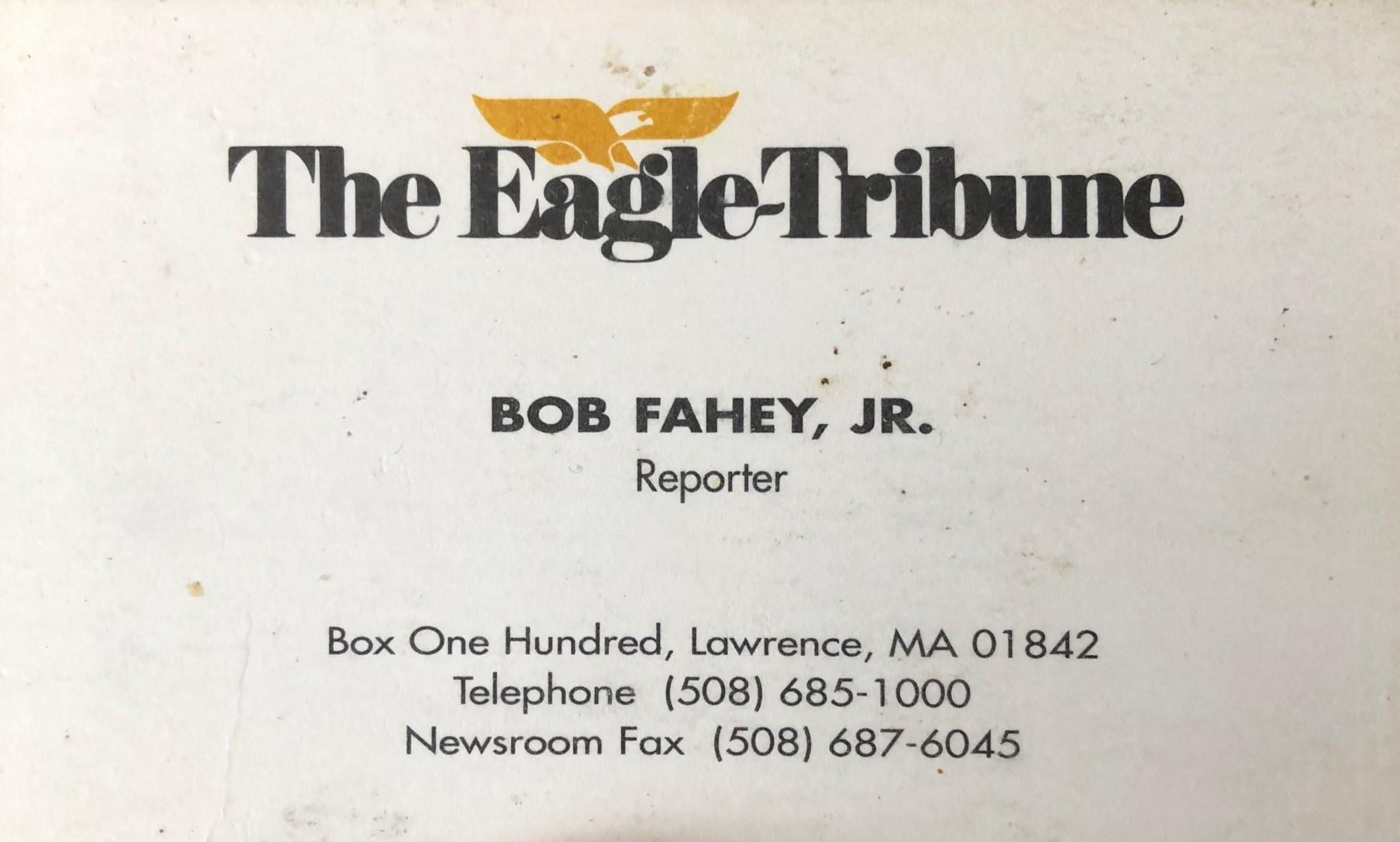 Robert Fahey Eagle-Tribune business card