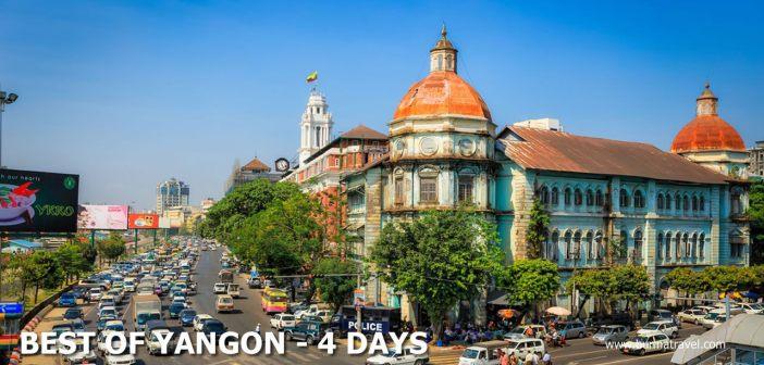 Best of Yangon - 4 Days