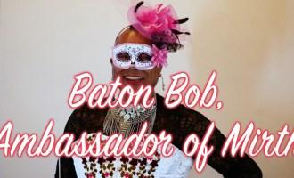 Art Crush 2018: Baton Bob's First Time