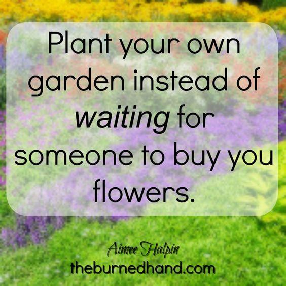 Water your own garden