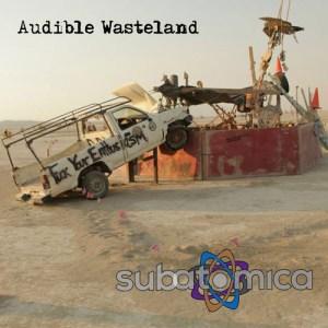 subatomica audible wasteland