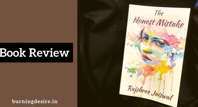 The Honest Mistake book by Rajshree Jaiswal