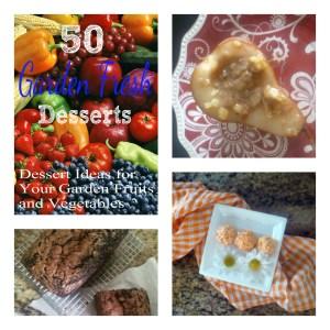50 Fresh Garden Desserts