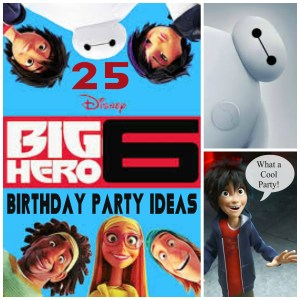 25 Big Hero 6 Birthday Party Ideas