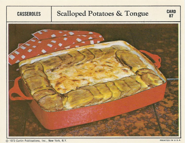 Scalloped Potatoes with Tongue...Mm