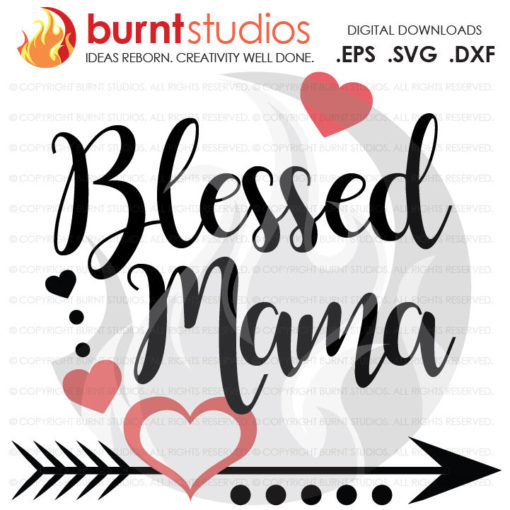 Download Mothers Day SVG Cutting File, Blessed Mama, Mom, Mommy ...