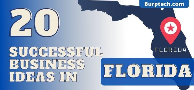 20 Successful Business Ideas in Florida