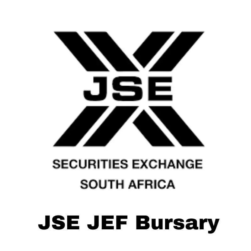 JSE Bursary The JSE Empowerment Bursaries Program (JEF