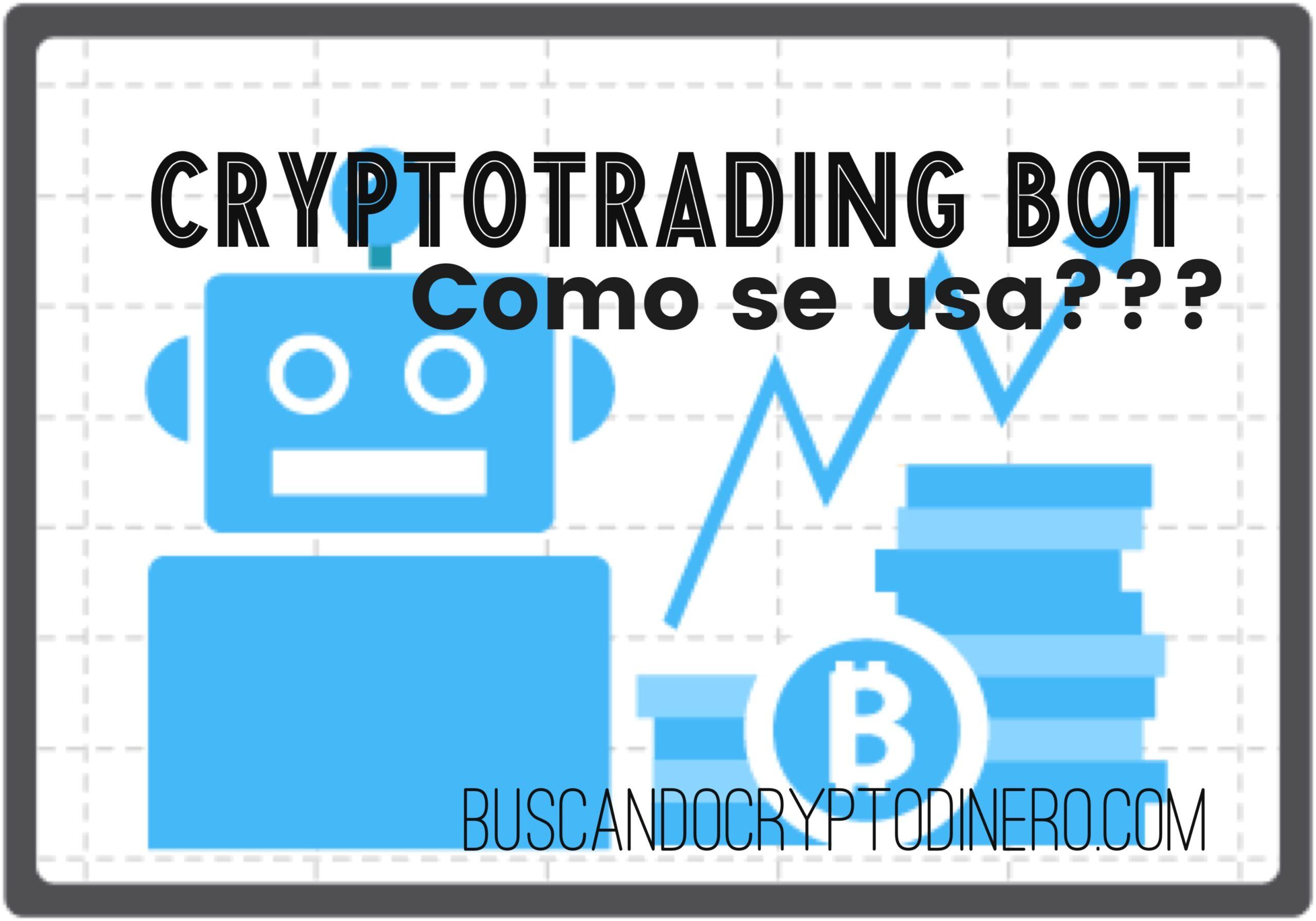 En este momento estás viendo CryptoTrading como usar el BOT (Tutorial)