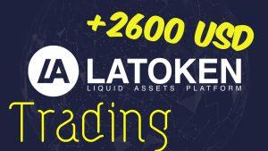 Lee más sobre el artículo 2600 usd en 1 mes haciendo Trading en LAToken