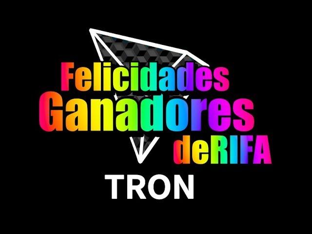 En este momento estás viendo Ganadores RIFA TRON TRX