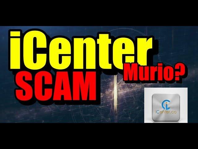 En este momento estás viendo iCenter SCAM ya Murio o anda de parranda?