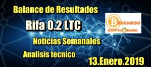Lee más sobre el artículo Balance Resultados + Rifa LTC + Noticias y Analisis Tecnico 13.Enero.2019