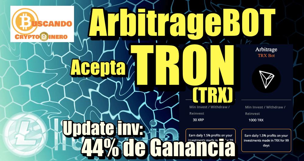 En este momento estás viendo ArbitrageBOT ahora ACEPTA TRON/TRX (44% de ganancia)