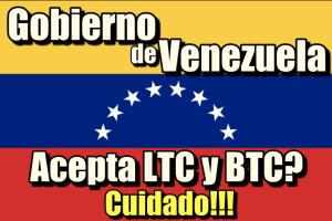 Lee más sobre el artículo Gobierno de Venezuela acepta Litecoin y Bitcoin