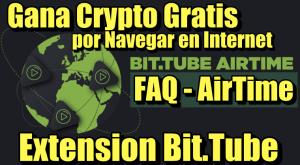 Lee más sobre el artículo FAQ Bit.Tube Extension: AirTime