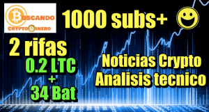 Lee más sobre el artículo Rifa Doble 0.2 LTC + 34 BAT SUPERAMOS Los 1000 SUBS + Noticias Crypto + Analisi Tecnico