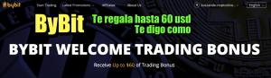 Lee más sobre el artículo ByBit te regala hasta 60 USD para que aprendas a hacer trading