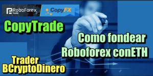 Lee más sobre el artículo Roboforex como fondear la cuenta con ETH