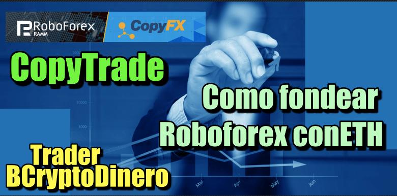 En este momento estás viendo Roboforex como fondear la cuenta con ETH