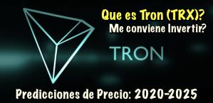 Lee más sobre el artículo TRON (TRX) que es?  Predicciones de Precio 2020-2025..  me conviene invertir?
