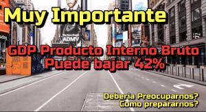 Lee más sobre el artículo **IMPORTANTE** Producto Interno Brupo puede bajar 42% en Junio