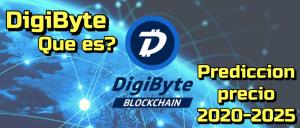 Lee más sobre el artículo DigiByte que es? Predicciones de Precio 2020-2025… Me conviene Invertir?