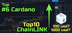 Lee más sobre el artículo WOW ChainLink a 100 usd o 1000 usd?? Cardano ADA de nuevo al #6!!!