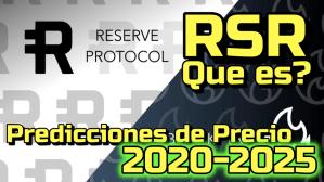Lee más sobre el artículo RSR Que es?  Prediccion de precios 2020-2025.. Me conviene Invertir?