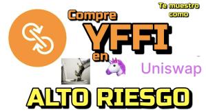 Lee más sobre el artículo YFFI Comprando en Uniswap a 32 usd x moneda MUY Ariesgado!!!
