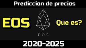 Lee más sobre el artículo EOS Que es?? Prediccion de precios 2020-2025… Me conviene invertir??