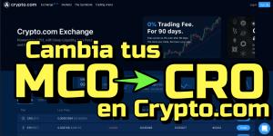 Lee más sobre el artículo Como cambiar tus MCO a CRO en Crypto.com !!