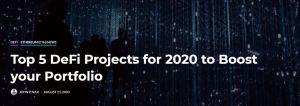 Lee más sobre el artículo Los 5 mejores proyectos de DeFi para 2020 para impulsar su cartera