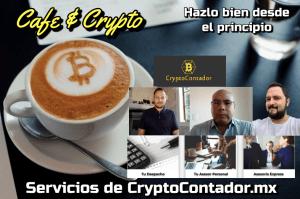 Lee más sobre el artículo Hazlo bien desde el inicio con CryptoContador.mx: Cafe y Crypto