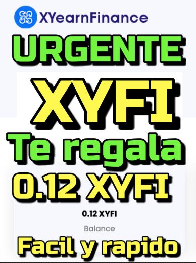 Lee más sobre el artículo XYearFinance te regla toquens «XYFI» Rapido y facil    Reclamalos !!!