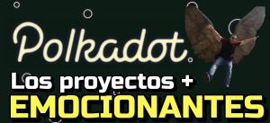 Lee más sobre el artículo Los proyectos más HOT que se basan en Polkadot